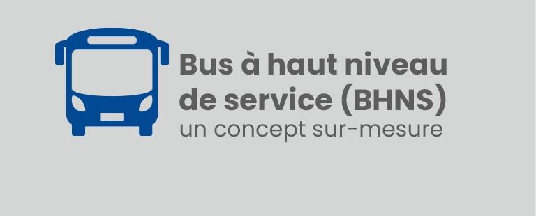 Bus à haut niveau de service (BHNS) un concept sur-mesure