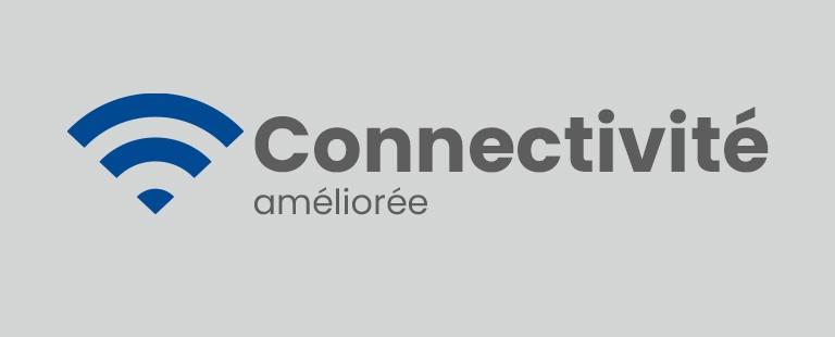 Connectivité améliorée