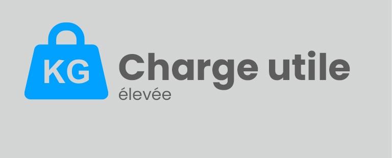 Charge utile élevée