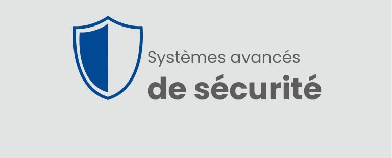 Systèmes avancés de sécurité
